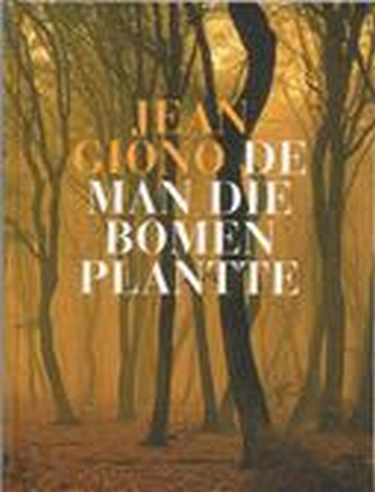 Een man die bomen plantte
